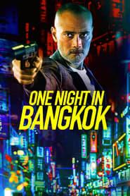 One Night in Bangkok streaming sur libertyvf