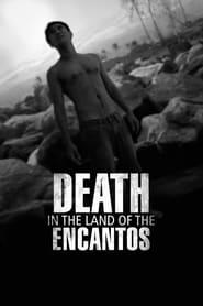 Death in the Land of Encantos sur extremedown