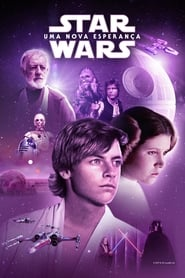Star Wars: Episódio IV – Uma Nova Esperança (1977) Assistir Online