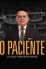 O Paciente: O Caso Tancredo Neves poster, capa, cartaz