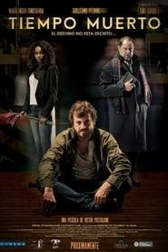 Tiempo muerto (2016)