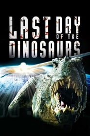 O Último Dia dos Dinossauros (2010) Assistir Online