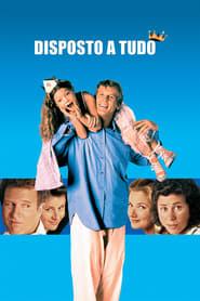 Disposto a Tudo (1994) Assistir Online