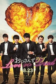 Ossan's Love: Love or Dead streaming sur zone telechargement