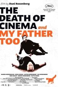 La Mort du cinéma et de mon père aussi streaming sur zone telechargement
