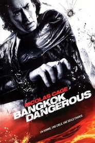 Film Bangkok Dangerous streaming VF complet