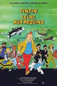 Film Tintin et le lac aux requins streaming VF complet