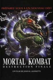 Mortal Kombat : Destruction finale streaming