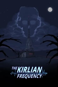 Poster for The Kirlian Frequency (2019-2019)