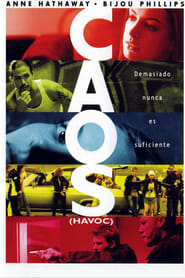 Caos (Havoc) (2005)