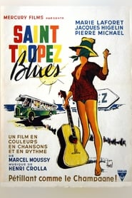 Saint-Tropez Blues streaming sur zone telechargement