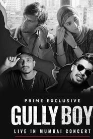 Gully Boy: Live In Concert streaming sur zone telechargement