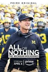 All or Nothing: The Michigan Wolverines sur annuaire telechargement