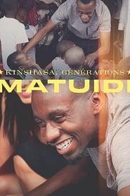 Kinshasa, générations Matuidi
