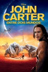 John Carter: Entre Dois Mundos (2012) Assistir Online