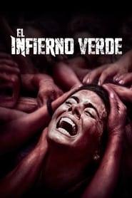 El Infierno Verde (2014)