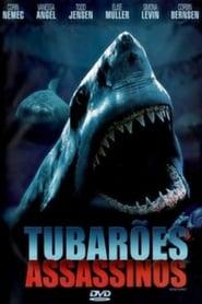 Tubarões Assassinos (2005) Assistir Online