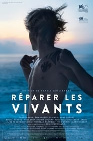 Film Réparer Les Vivants streaming VF complet