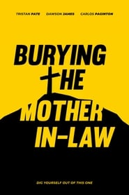 Burying The Mother In-Law