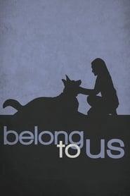 Belong to Us - Legendado