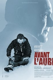 Film Avant l'aube streaming VF complet