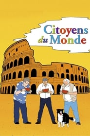 Film Citoyens du monde streaming VF complet