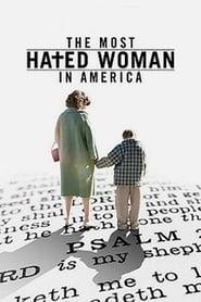 Amerika'nın En Çok Nefret Edilen Kadını