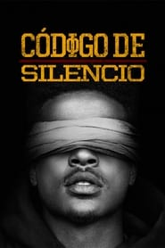 Código de silencio (2017)