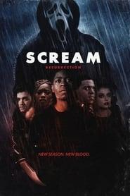 Scream: The TV Series Resurrection