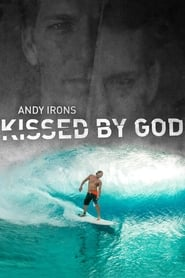 Andy Irons: Kissed by God streaming sur zone telechargement