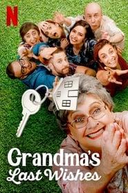 Grandma's Last Wishes