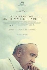 voir film Le Pape François – Un Homme de Parole streaming
