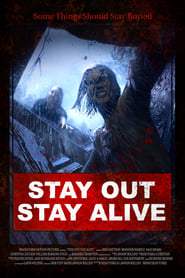 Poster for Stay Out Stay Alive (2019)