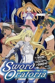 DanMachi: Is It Wrong to Try to Pick Up Girls in a Dungeon? On the Side - Sword Oratoria