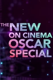 The 6th Annual Live 'On Cinema' Oscar Special