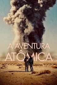 A Aventura Atômica