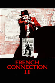 Film French Connection II streaming VF complet