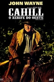 Cahill, Xerife do Oeste (1973) Assistir Online