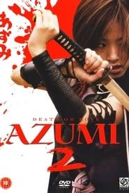 Azumi 2 : La princesa asesina (2005)