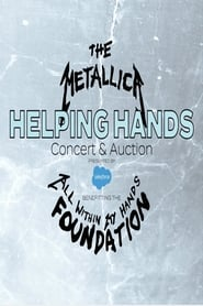 Metallica - The All Within My Hands Helping Hands Concert & Auction