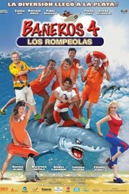 Bañeros 4: Los rompeolas (2014)