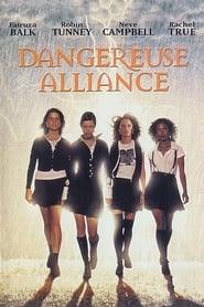 Film Dangereuse Alliance streaming VF complet