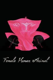Female Human Animal - Dublado
