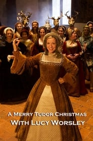 A Merry Tudor Christmas with Lucy Worsley streaming sur zone telechargement