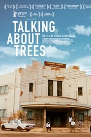 voir film Talking About Trees streaming