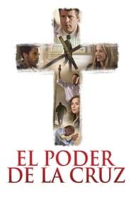 El Poder de la Cruz (2015)