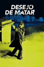 Desejo de Matar (1974) Assistir Online