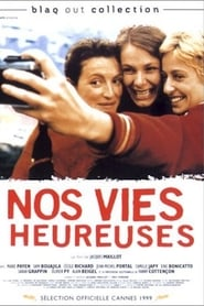 Film Nos vies heureuses streaming VF complet