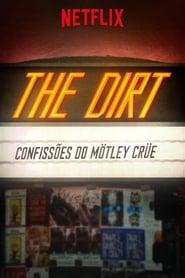 The Dirt: Confissões do Mötley Crüe (2019) Assistir Online
