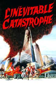L'Inévitable Catastrophe en streaming sur streamcomplet